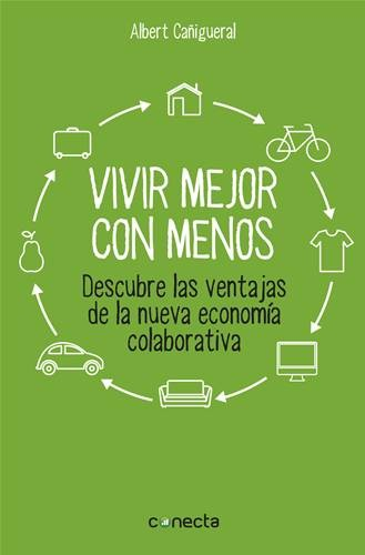 """livro """"Vivir mejor con menos"""" ( link en PDF)"""